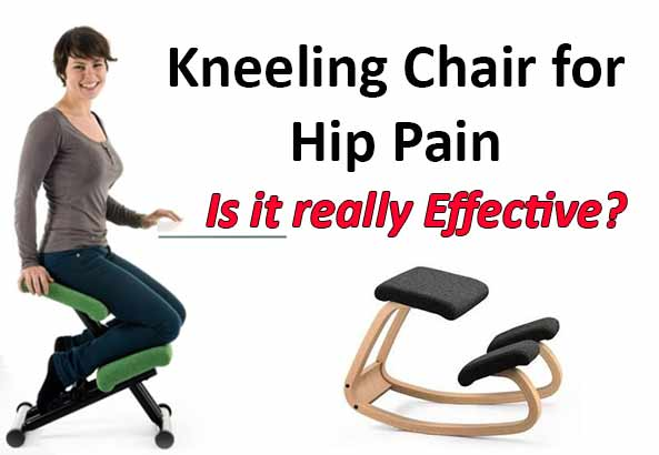 Kneeling Chair For Hip Pain Is It Really Effective Chair Guides